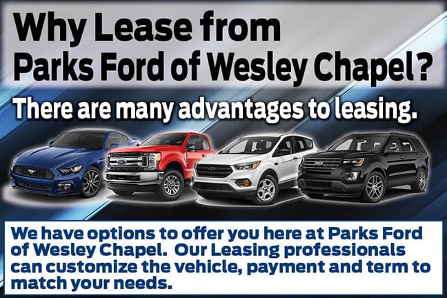 benefits of leasing parks ford of wesley chapel near brandon fl parks ford of wesley chapel